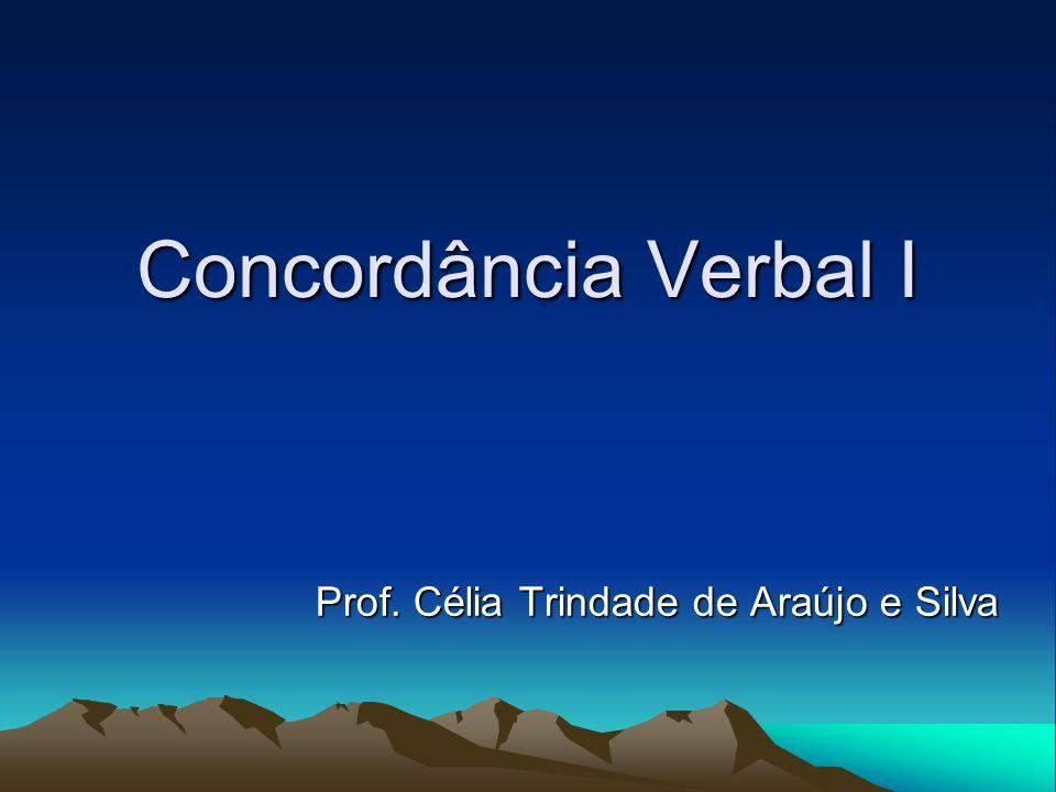 Prof. Célia Trindade de Araújo e Silva