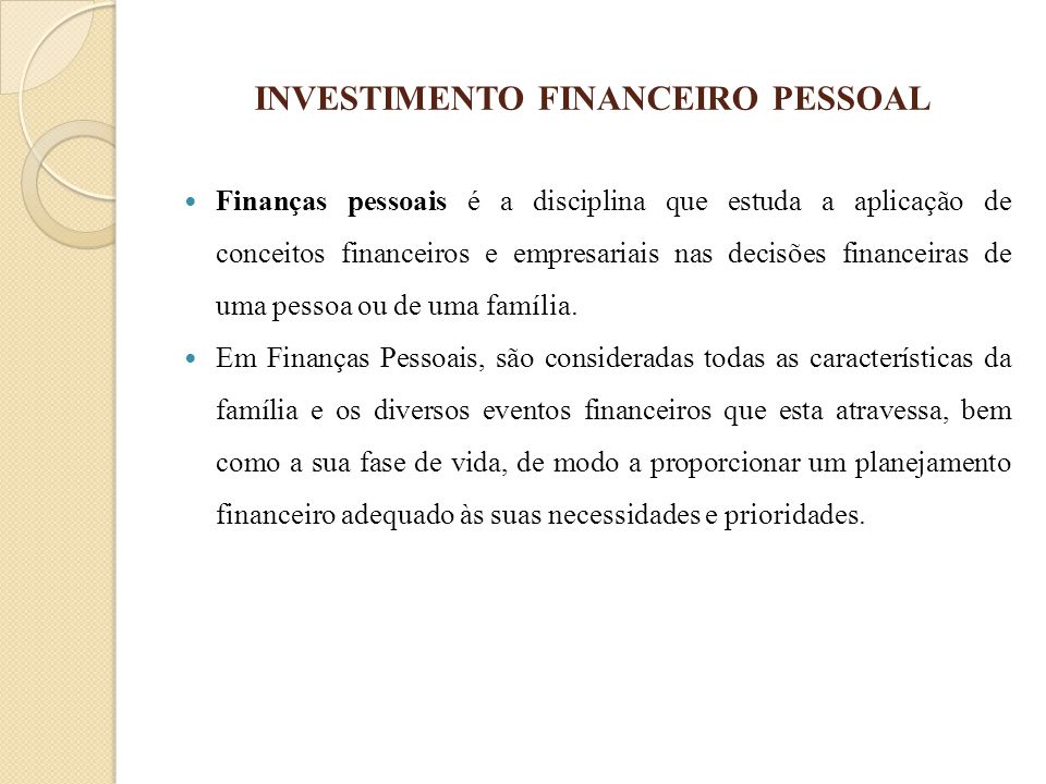 INVESTIMENTO FINANCEIRO PESSOAL