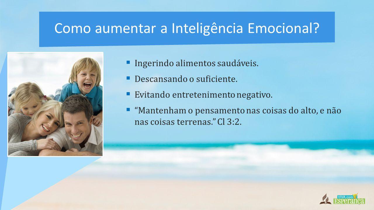 Como aumentar a Inteligência Emocional