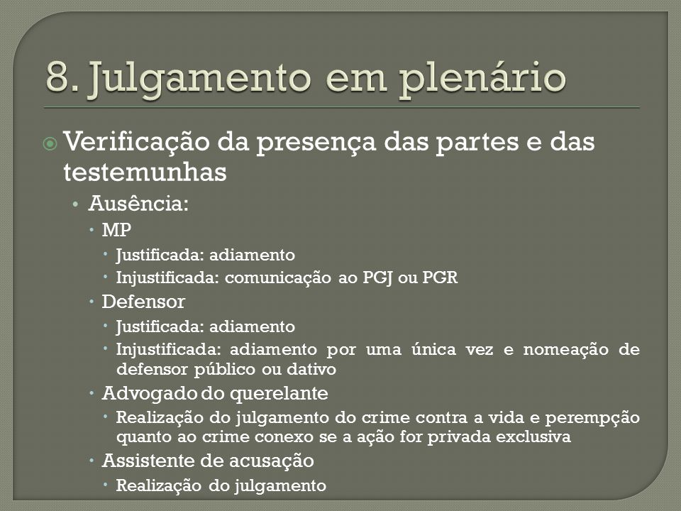 8. Julgamento em plenário