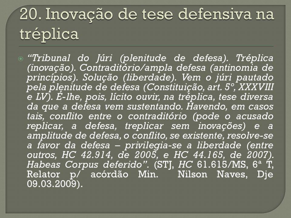 20. Inovação de tese defensiva na tréplica