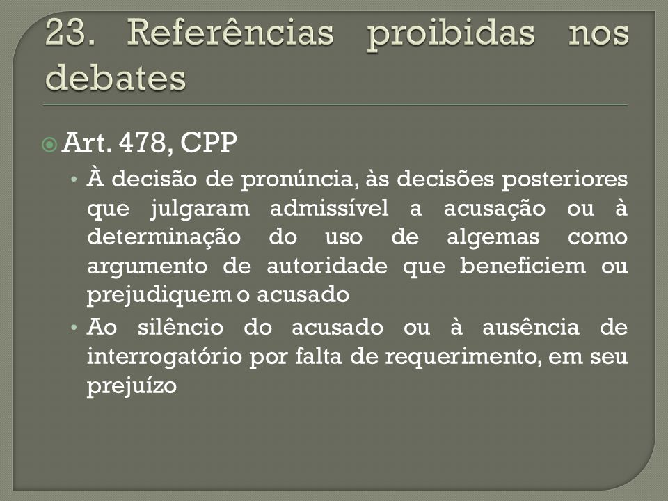 23. Referências proibidas nos debates