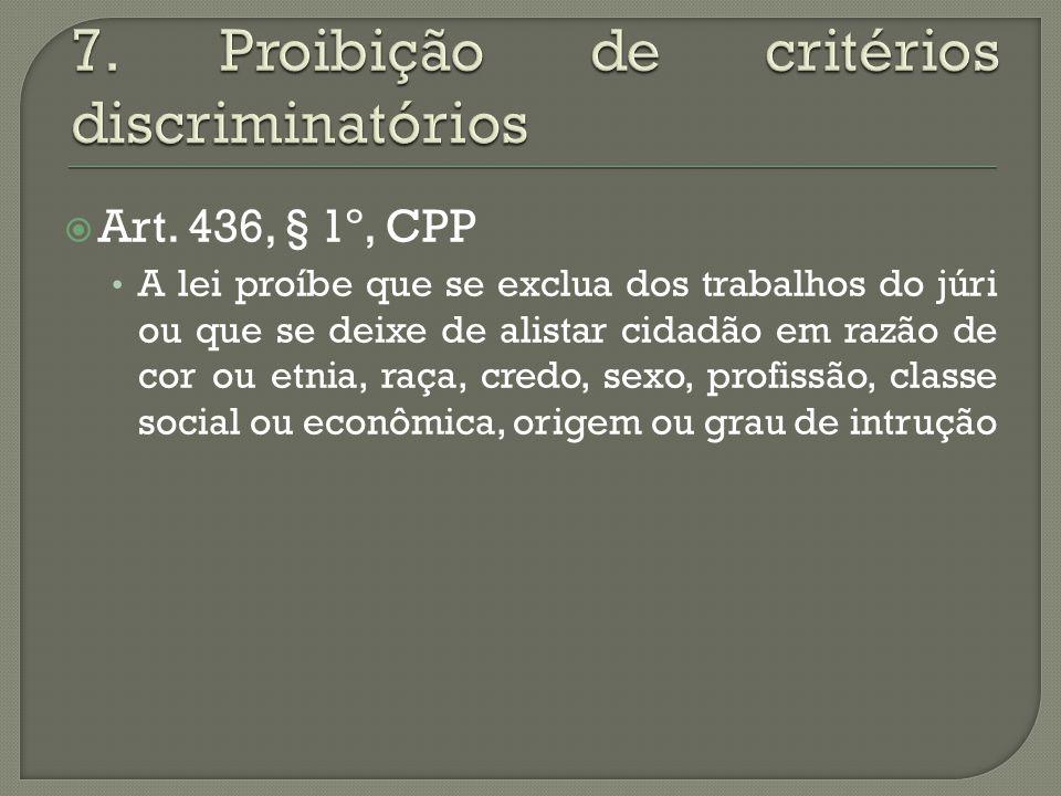 7. Proibição de critérios discriminatórios