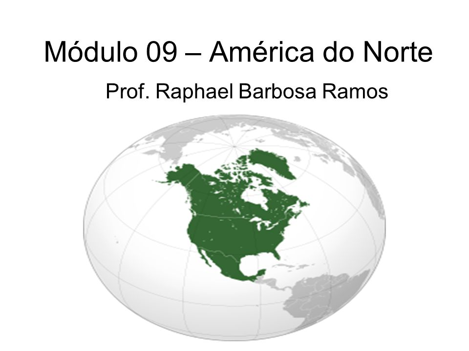 Módulo 09 – América do Norte