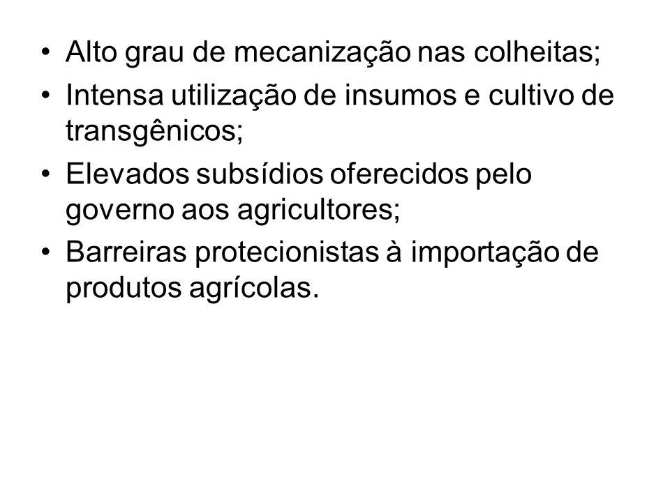 Alto grau de mecanização nas colheitas;