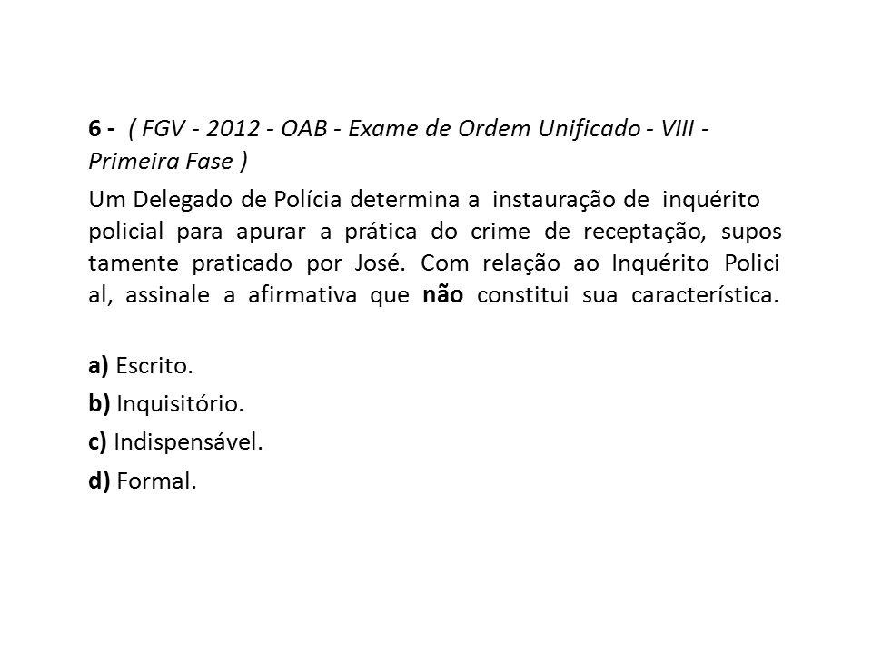 6 - ( FGV - 2012 - OAB - Exame de Ordem Unificado - VIII - Primeira Fase )