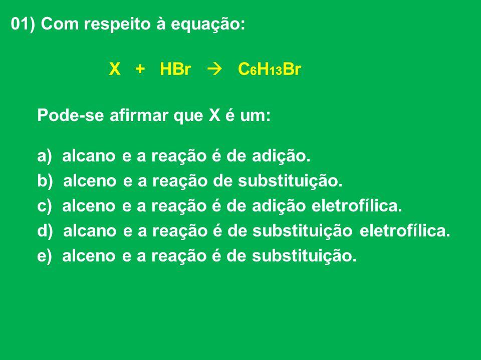01) Com respeito à equação: