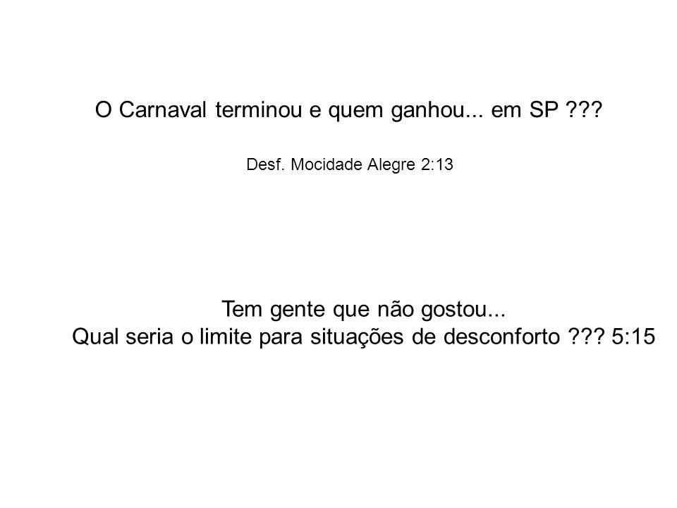 O Carnaval terminou e quem ganhou... em SP