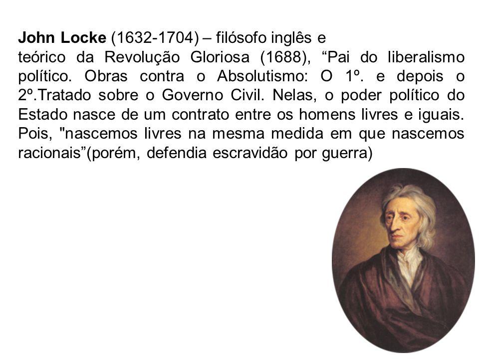 John Locke (1632-1704) – filósofo inglês e