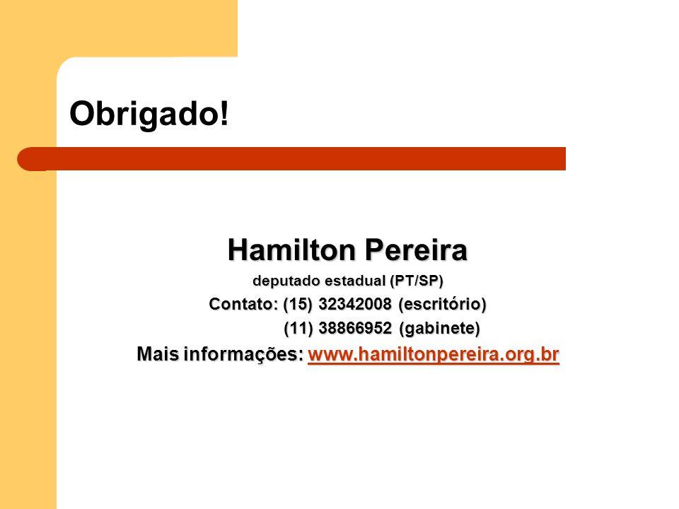 Obrigado! Hamilton Pereira