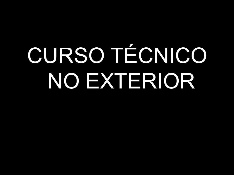 CURSO TÉCNICO NO EXTERIOR