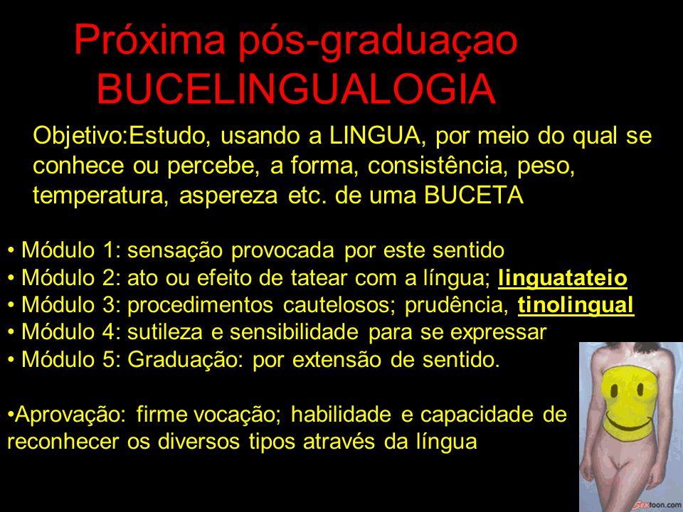 Próxima pós-graduaçao BUCELINGUALOGIA