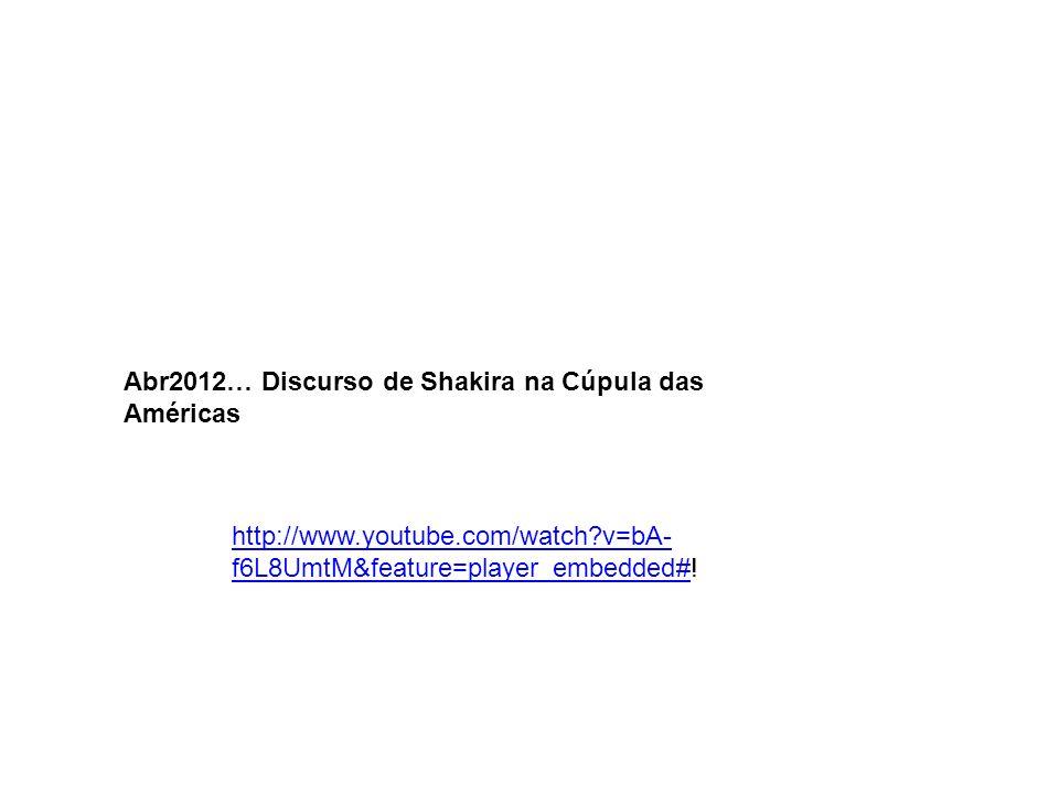 Abr2012… Discurso de Shakira na Cúpula das Américas