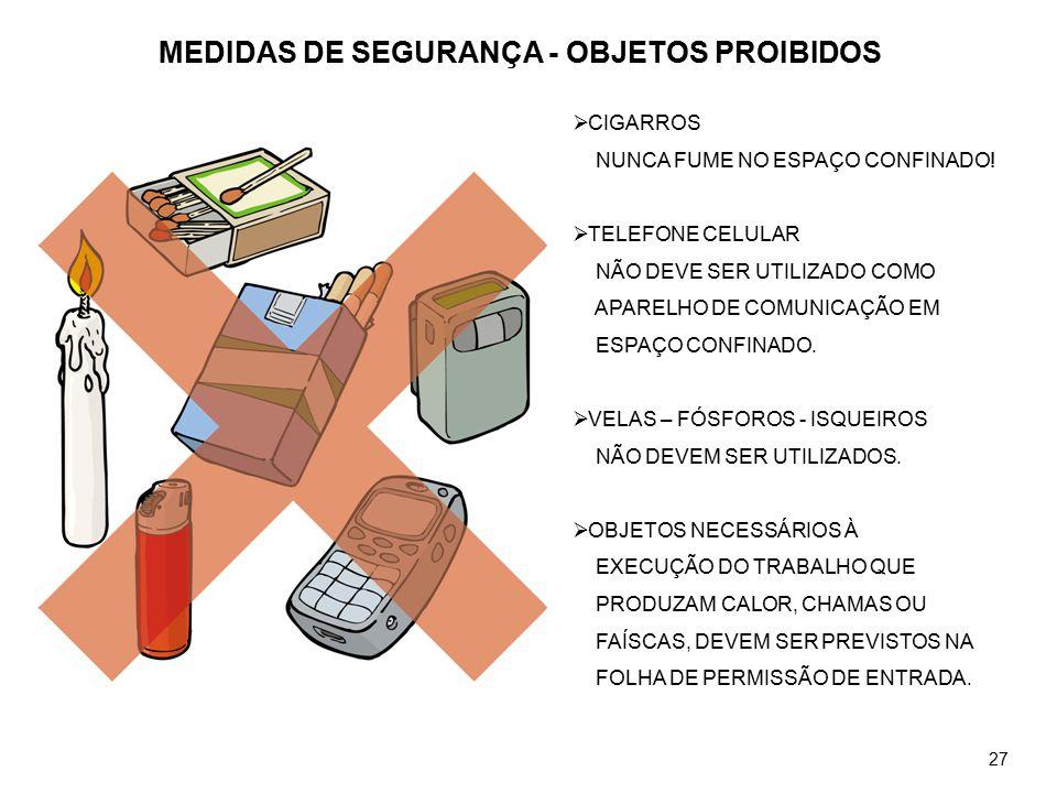 MEDIDAS DE SEGURANÇA - OBJETOS PROIBIDOS