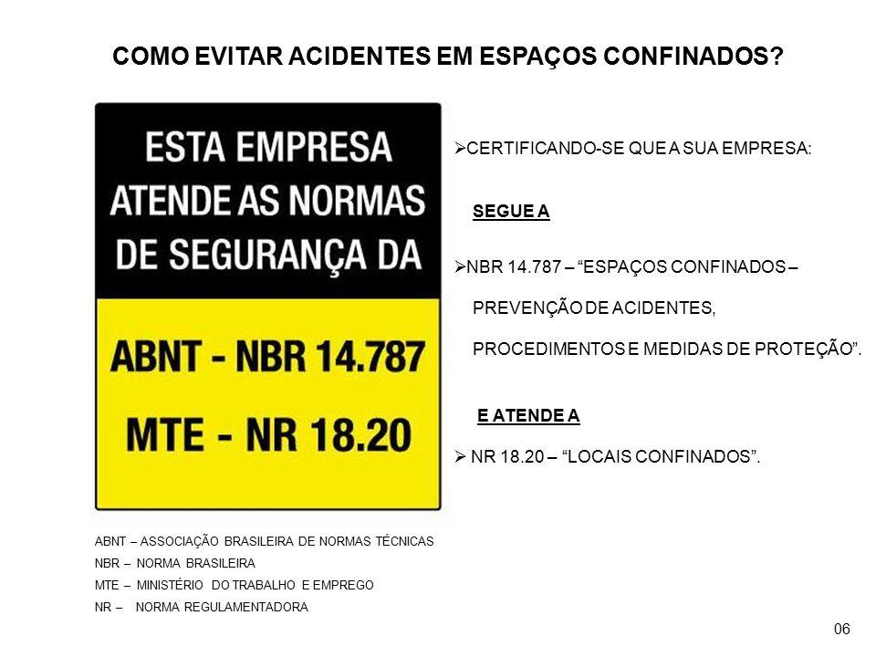 COMO EVITAR ACIDENTES EM ESPAÇOS CONFINADOS