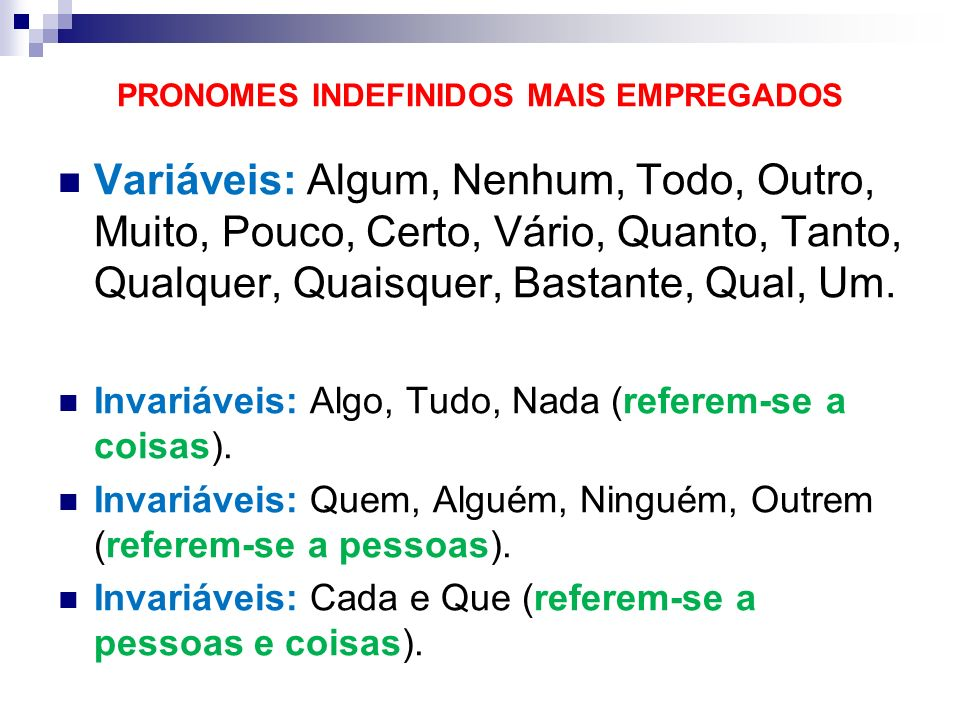 PRONOMES INDEFINIDOS MAIS EMPREGADOS