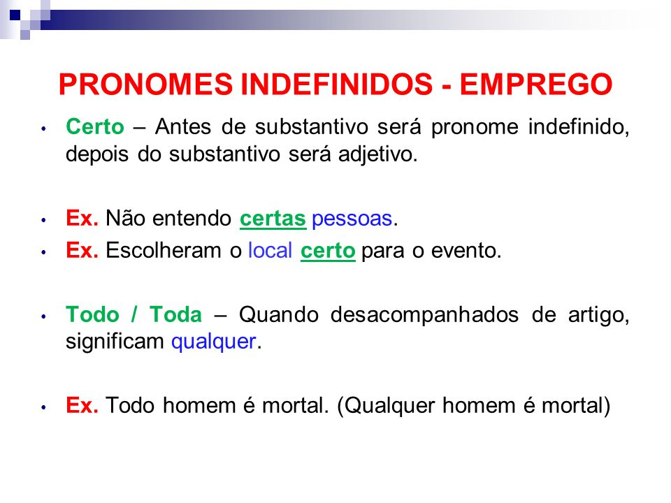 PRONOMES INDEFINIDOS - EMPREGO