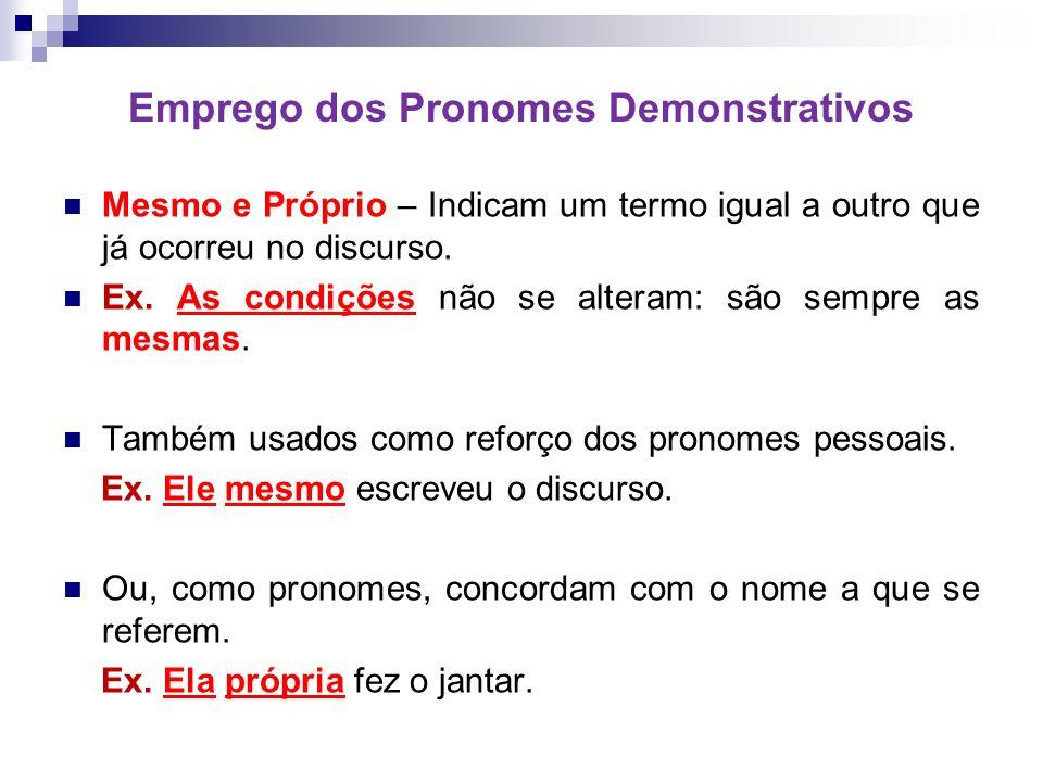 Emprego dos Pronomes Demonstrativos