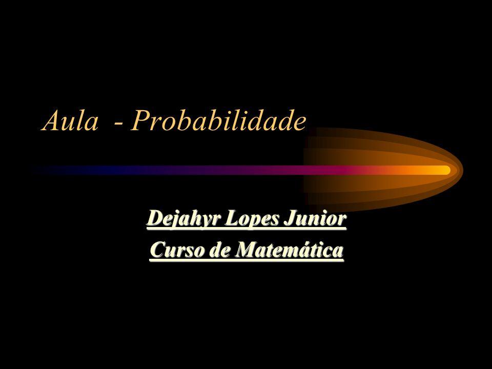 Dejahyr Lopes Junior Curso de Matemática