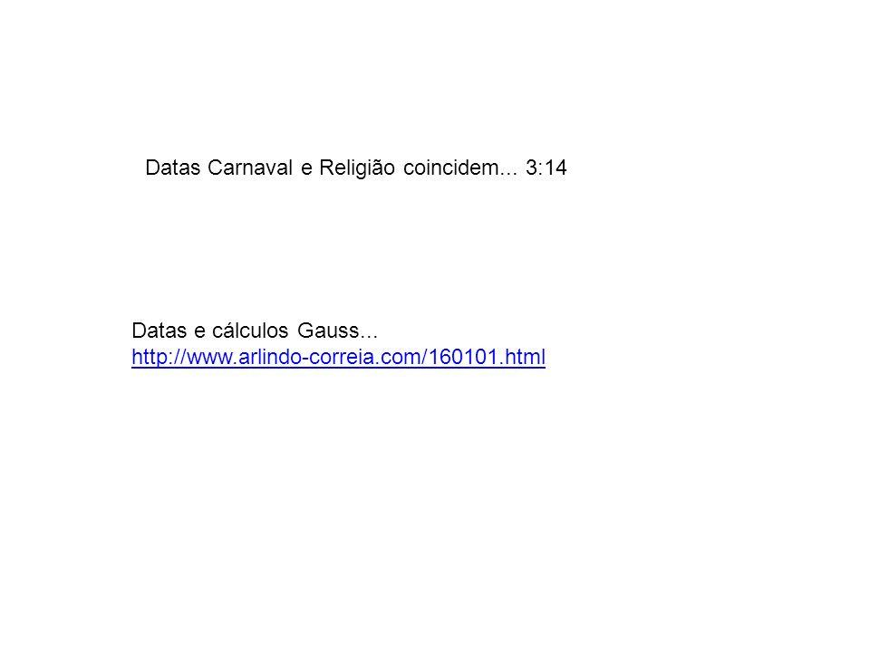 Datas Carnaval e Religião coincidem... 3:14