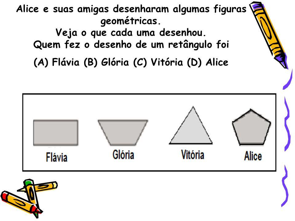 Alice e suas amigas desenharam algumas figuras geométricas