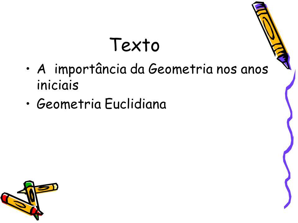 Texto A importância da Geometria nos anos iniciais