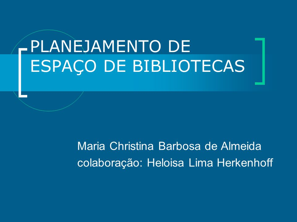 PLANEJAMENTO DE ESPAÇO DE BIBLIOTECAS