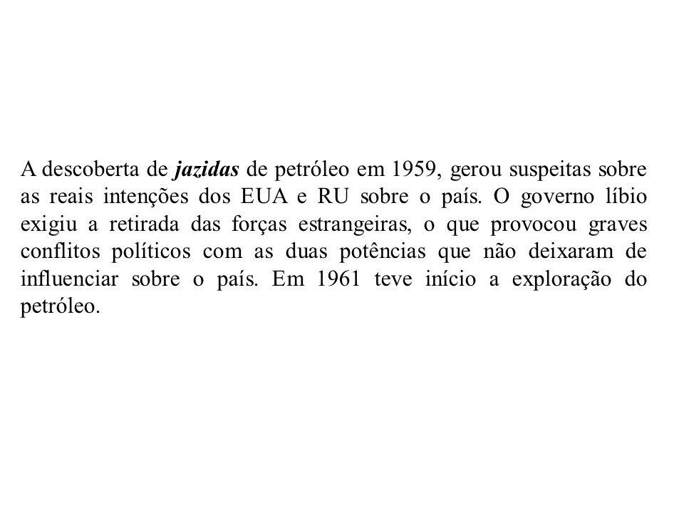 A descoberta de jazidas de petróleo em 1959, gerou suspeitas sobre as reais intenções dos EUA e RU sobre o país.