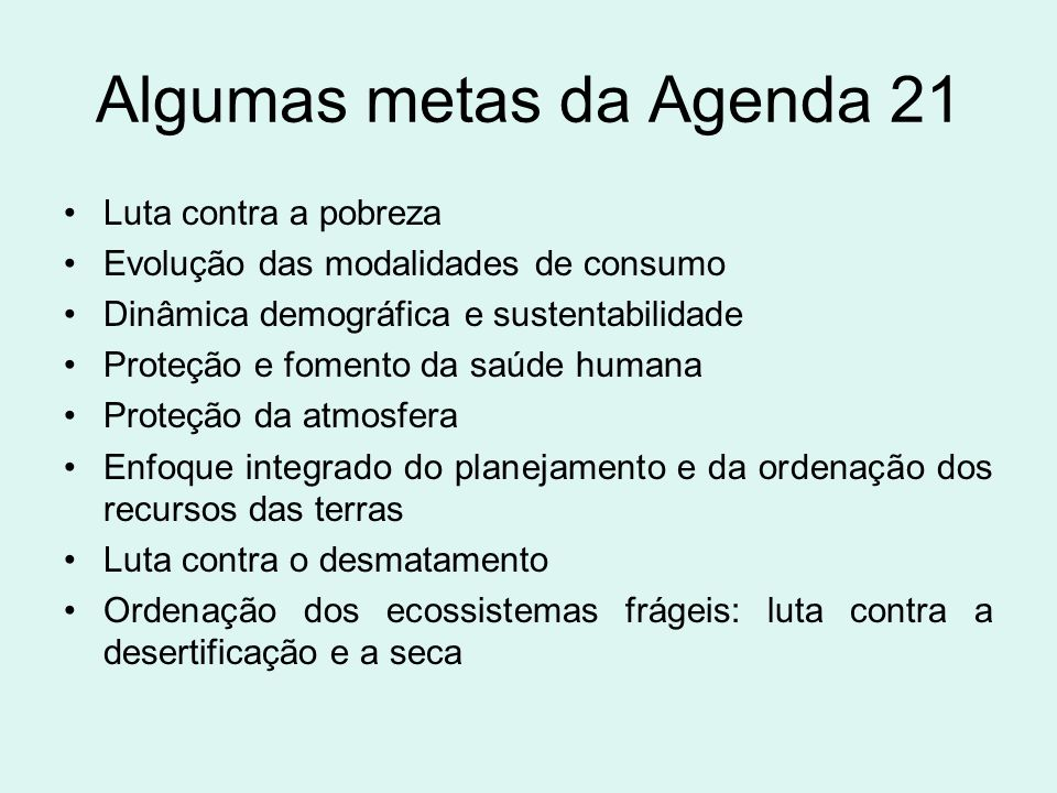 Algumas metas da Agenda 21