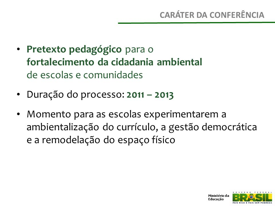 CARÁTER DA CONFERÊNCIA