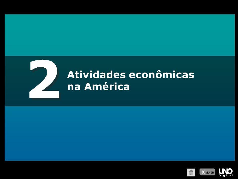 2 Atividades econômicas na América X SAIR