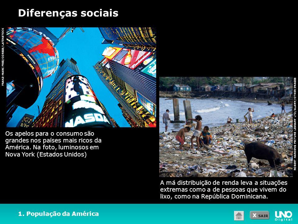 Diferenças sociais FRANZ-MARC FREI/CORBIS/LATINSTOCK.