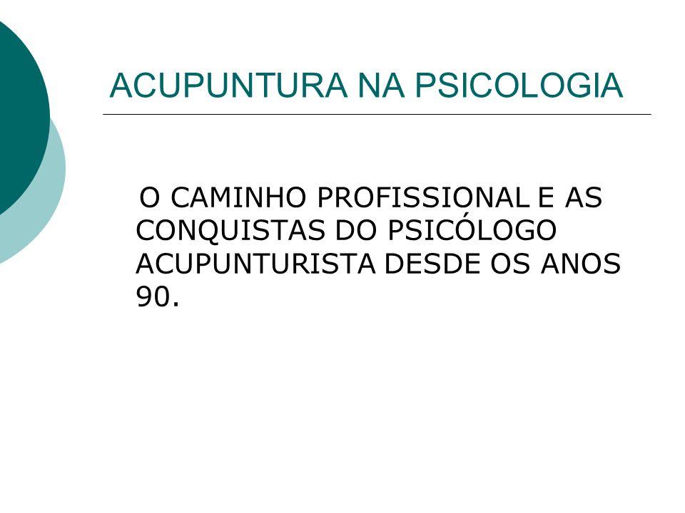 ACUPUNTURA NA PSICOLOGIA