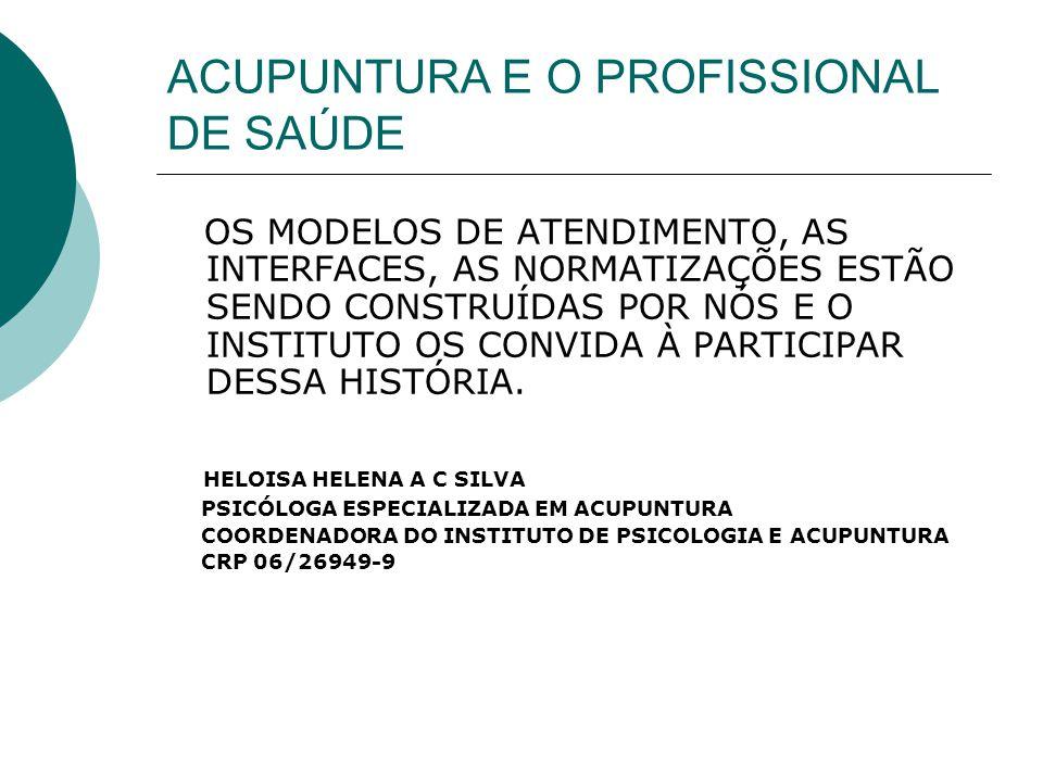 ACUPUNTURA E O PROFISSIONAL DE SAÚDE