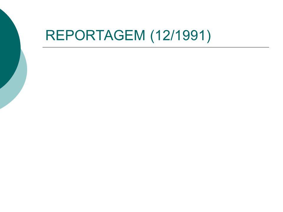 REPORTAGEM (12/1991)