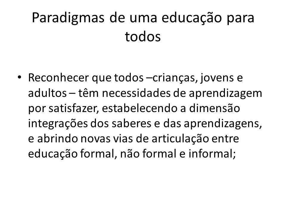 Paradigmas de uma educação para todos