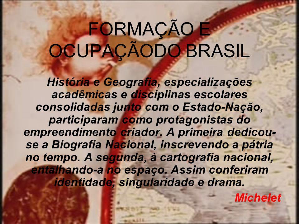 FORMAÇÃO E OCUPAÇÃODO BRASIL