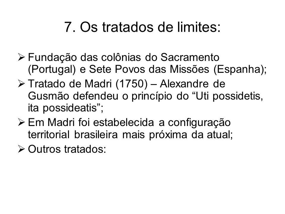 7. Os tratados de limites: