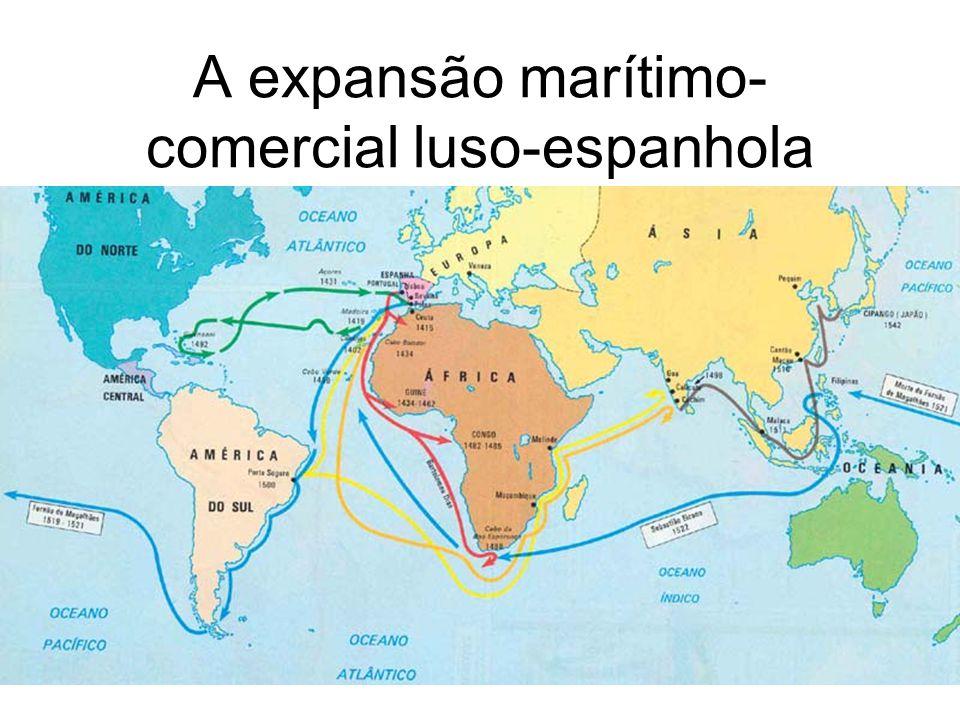 A expansão marítimo-comercial luso-espanhola