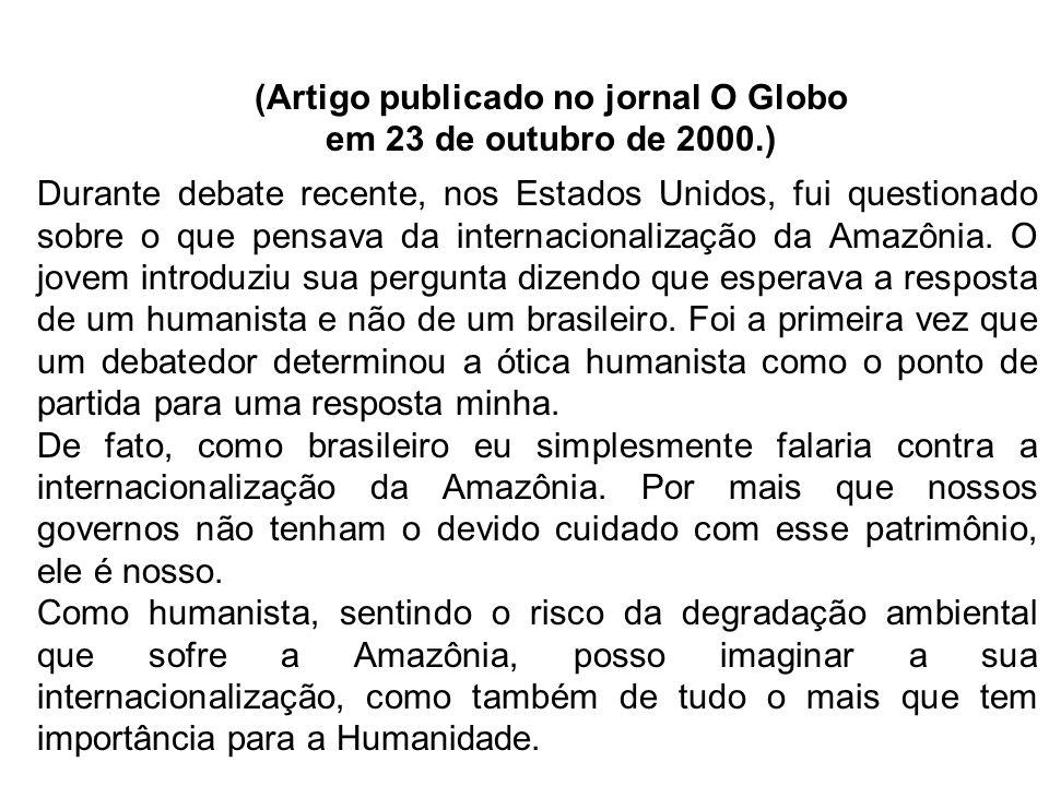 (Artigo publicado no jornal O Globo em 23 de outubro de 2000.)