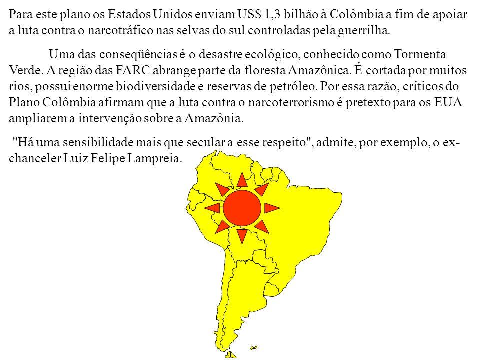 Para este plano os Estados Unidos enviam US$ 1,3 bilhão à Colômbia a fim de apoiar a luta contra o narcotráfico nas selvas do sul controladas pela guerrilha.