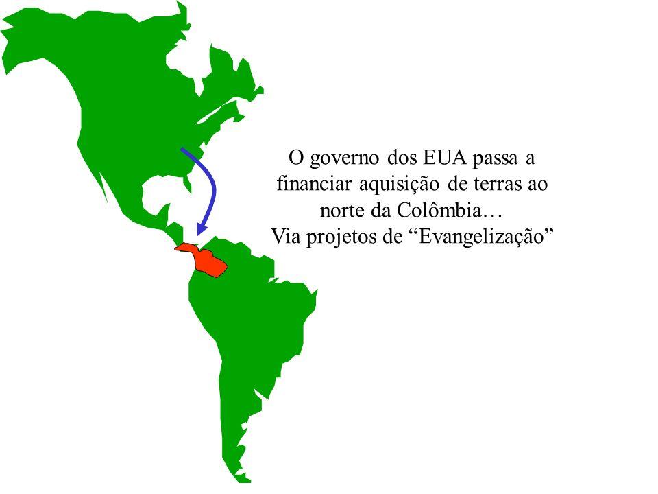 O governo dos EUA passa a financiar aquisição de terras ao