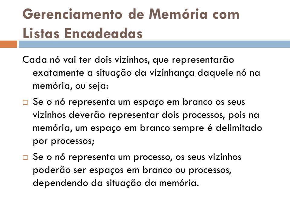 Gerenciamento de Memória com Listas Encadeadas