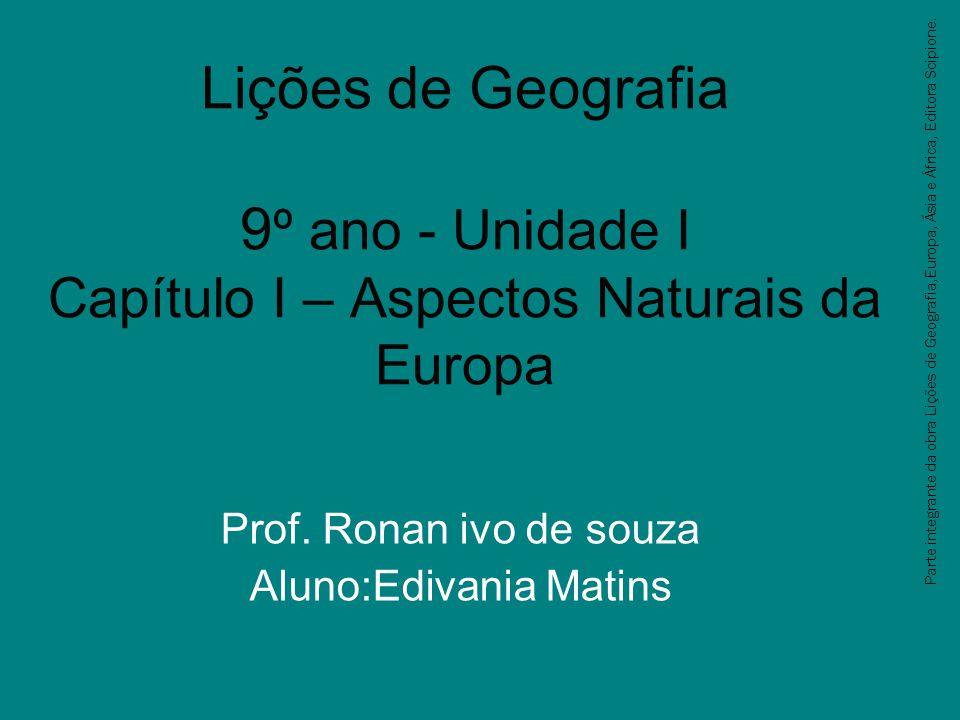 Prof. Ronan ivo de souza Aluno:Edivania Matins