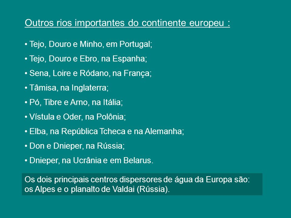 Outros rios importantes do continente europeu :