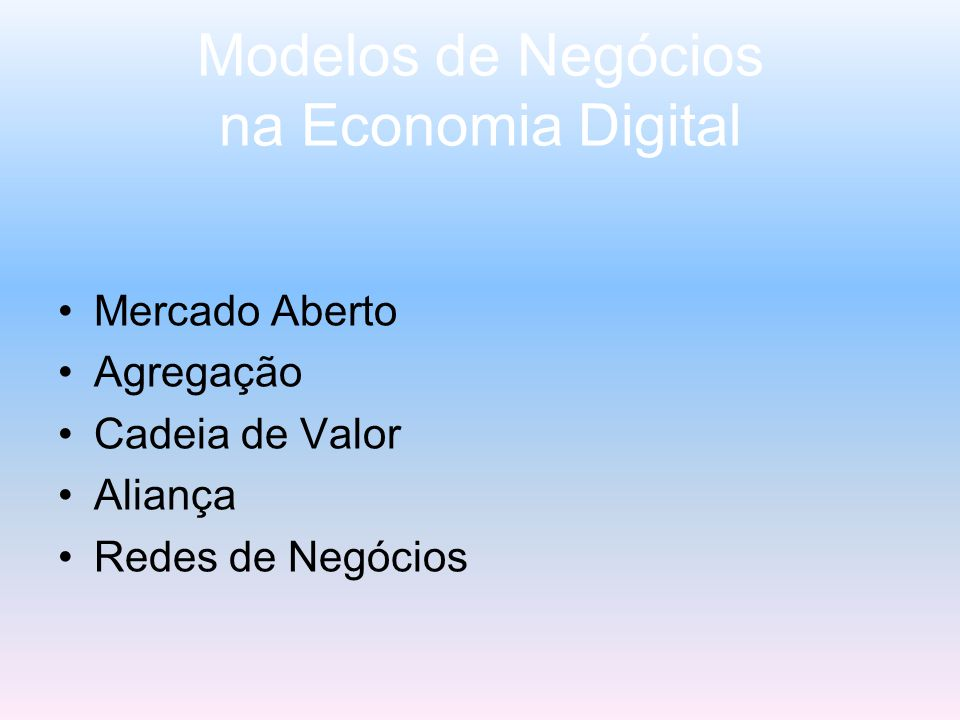 Modelos de Negócios na Economia Digital