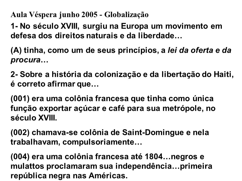 Aula Véspera junho 2005 - Globalização