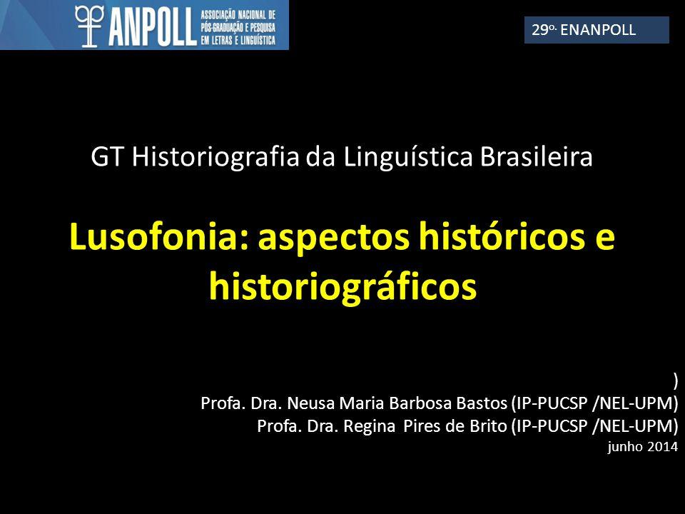 Lusofonia: aspectos históricos e historiográficos
