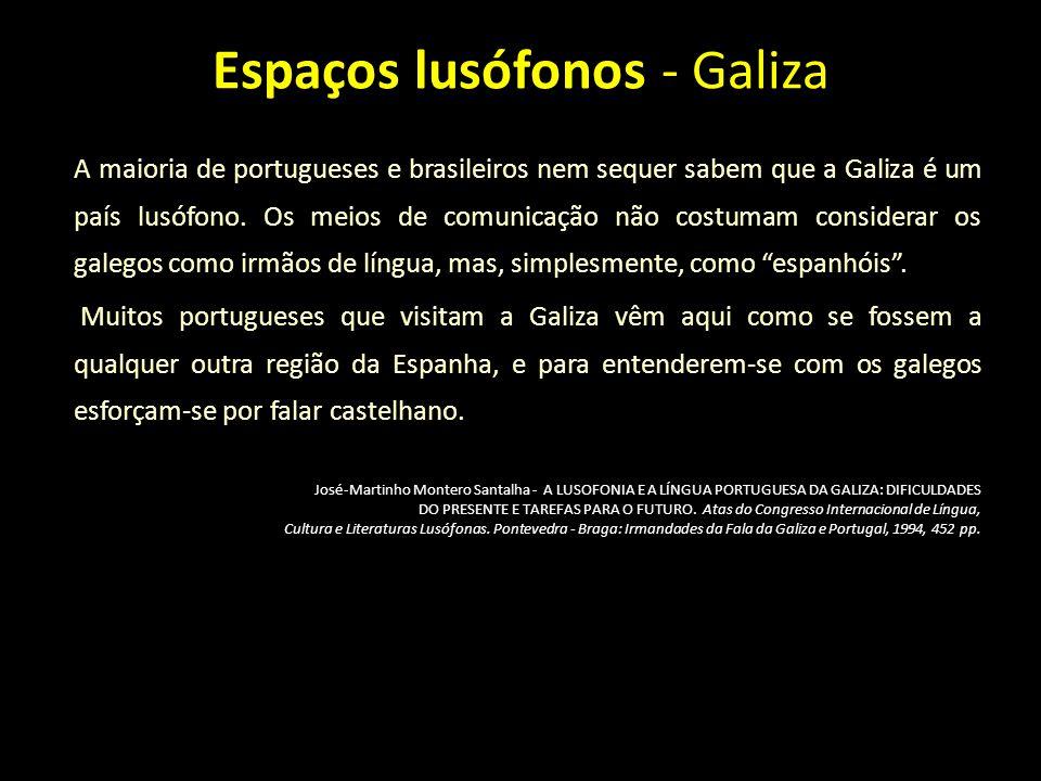 Espaços lusófonos - Galiza