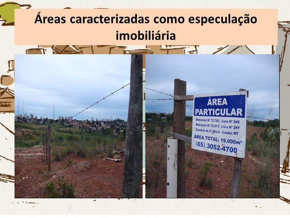 Áreas caracterizadas como especulação imobiliária